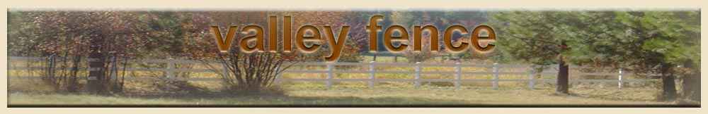 Valley Fence LLC Contractor located in Spokane Valley Greenacres, Washington